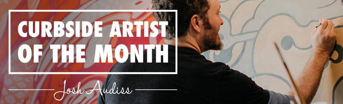 Artist of the Month: Josh Audiss