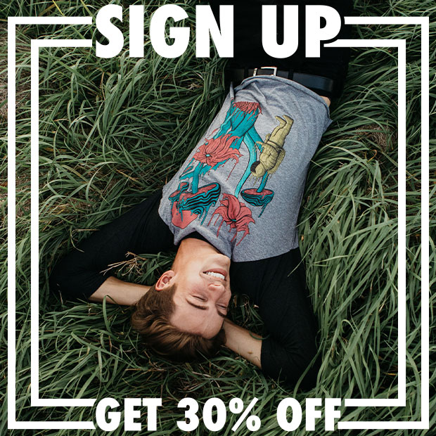 SIGN UP FOR 30% OFF