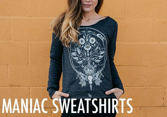 Women's Maniac Sweatshirts