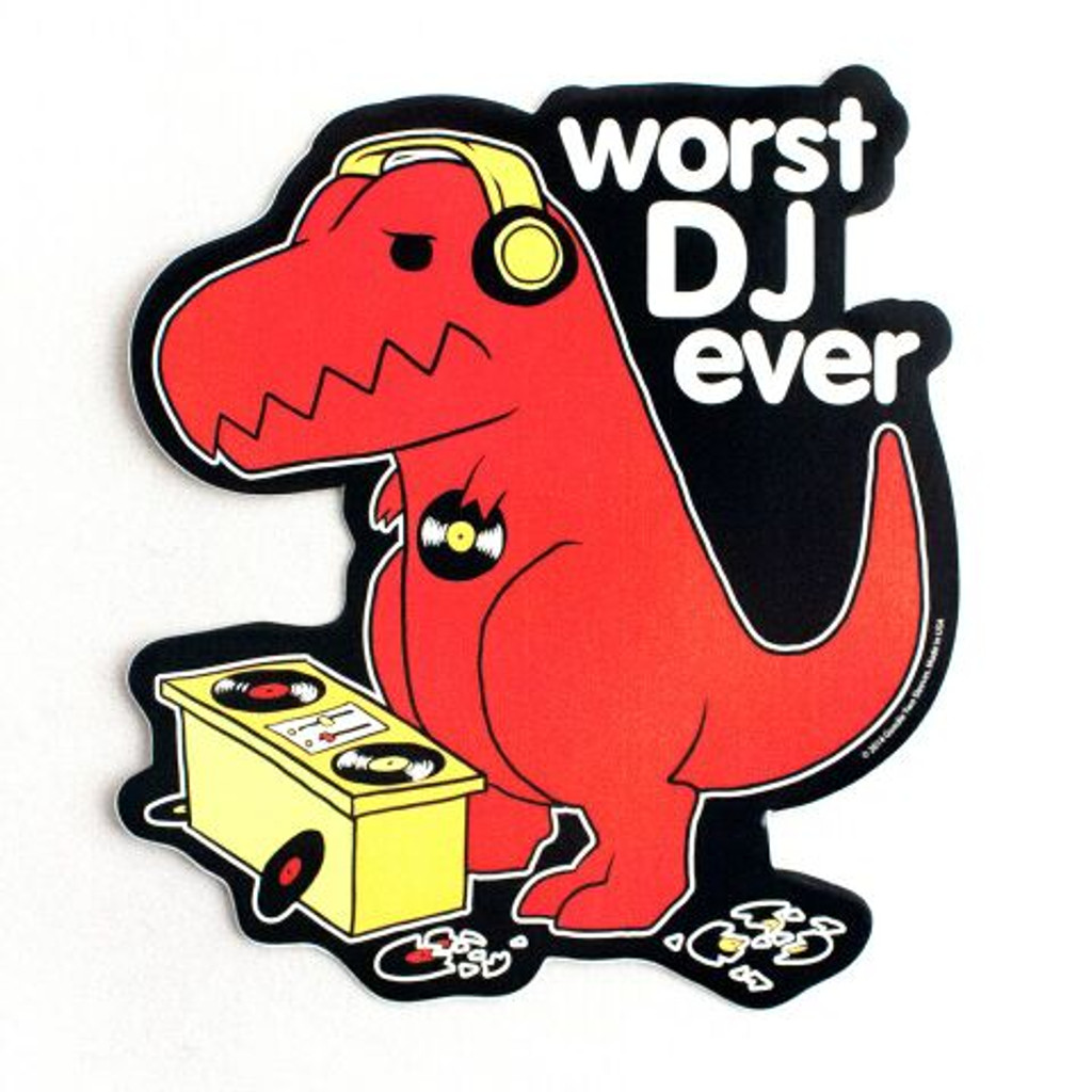 Worst DJ Ever Dino Sticker