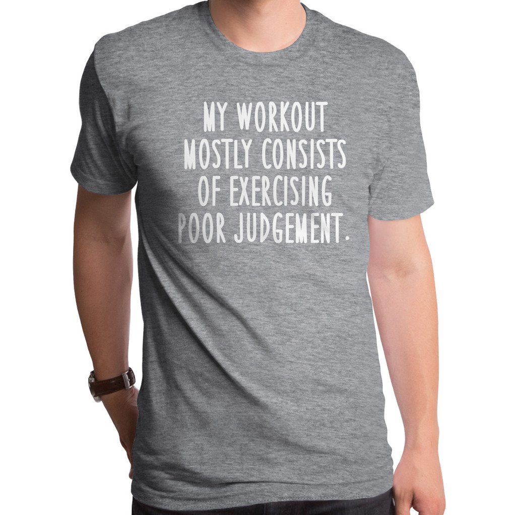 Workout Mostly Consists T-Shirt