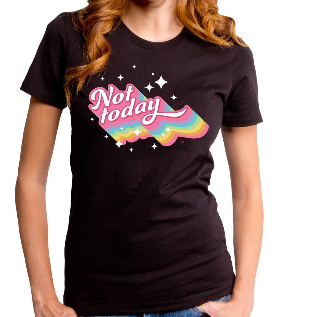 Not Today Girls T-Shirt