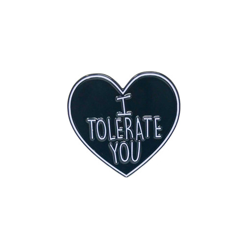 I Tolerate You Lapel Pin
