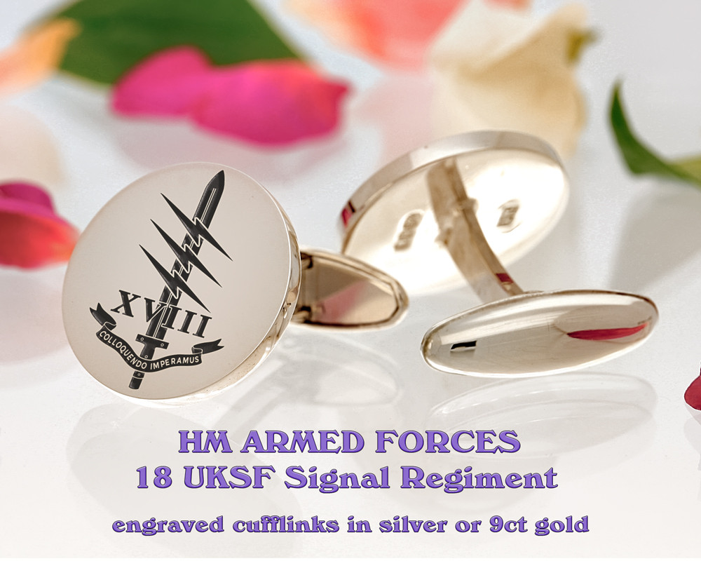 18 UKSF Signal Regiment Armed Forces Silver or 9ct Gold Cufflinks Positive