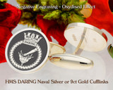 HMS DARING Naval Laser Engraved Silver or 9ct Gold Cufflinks