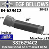 3826294C2 International EGR Turbo Bellows Pipe IH-6294C2