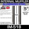 "IM-518 5"" x 18"" Internal Muffler Exhaust Baffle Tube (PAIR)"