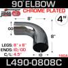 "4"" Chrome Exhaust Elbow 90 Degree 8"" x 8"" OD-ID L490-0808C"