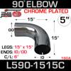 "5"" 90 Degree Exhaust Elbow 15"" x 15"" ID-OD Chrome L590-1515C"