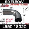 "5"" 90 Degree Exhaust Elbow 18"" x 32"" ID-OD Chrome L590-1832C"