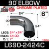"6"" 90 Degree Exhaust Elbow 24"" x 24"" ID-OD Chrome L690-2424C"