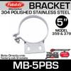 "5"" Peterbilt Stack Mounting Bracket Polished SS MB-5PBS"
