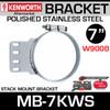 "7"" Kenworth Stack Mount Bracket Polished Stainless Steel MB-7KWS"
