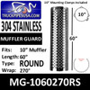 "MG-1060270RS 10"" x 60"" 270 Degree Round Hole Polished SS"