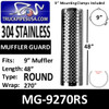 """MG-9270RS 9"""" x 48"""" 270 Degree Muffler Guard Round Hole Stainless Steel"""