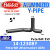 14-12308 Peterbilt 359 Aluminized Exhaust Y-Pipe PB-12308