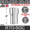 """7"""" OD to 5"""" OD Exhaust Reducer Chrome"""