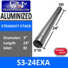 """3"""" x 24"""" Straight Cut Aluminized Exhaust Stack ID End S3-24EXA"""