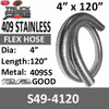"""4"""" x 120"""" 409 Stainless Steel Flex Exhaust Hose S49-4120"""