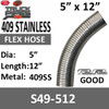 """5"""" x 12"""" 409 Stainless Steel Flex Exhaust Hose S49-512"""