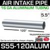 "5.5"" x 120"" Aluminum Air Intake Pipe S55-120ALUM"