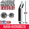 """6"""" x 60"""" Aussie Chrome Monster Stack Reduced to 5"""" OD"""