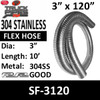 """3"""" x 120"""" .018 304 Stainless Steel Flex Exhaust Hose SF-3120"""