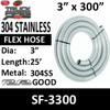 "3"" x 25 Foot 304 Stainless Steel Flex Exhaust Hose SF-3300"