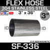 """3"""" x 36"""" 304 Stainless Steel Flex Exhaust Hose SF-336"""