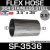 """3.5"""" x 36"""" .018 304 Stainless Steel Flex Exhaust Hose SF-3536"""