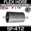 """4"""" x 12"""" 304 Stainless Steel Flex Exhaust Hose SF-412"""