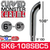 """6"""" x 108"""" Curved Top Monster Chrome Stack Reduced to 5"""" OD"""