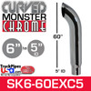"""6"""" x 60"""" Curved Top Monster Chrome Stack Reduced to 5"""" ID"""