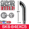 """6"""" x 84"""" Curved Top Monster Chrome Stack Reduced to 5"""" ID"""