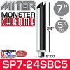 """7"""" x 24"""" Miter Cut Chrome Monster Stack Reduced to 5"""" OD"""