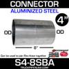 """4"""" x 8"""" Aluminized Exhaust Connector OD-OD S4-8SBA"""