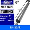 "5"" x 120"" Straight Mild Steel Exhaust Tubing OD-OD S5-120SB or 10-50"