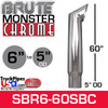 "6"" x 60"" Brute Chrome Monster Stack Reduced to 5"" OD Bottom"
