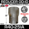 "4"" OD to 2.5"" ID Exhaust Reducer Aluminized Pipe R4O-25IA"