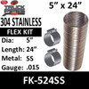 """5"""" x 24"""" Stainless Steel Flex Pipe Kit 2 Clamps Included FK-524SS"""