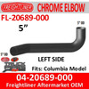 04-20689-000 Freightliner Chrome Elbow Left Side FL-20689-000