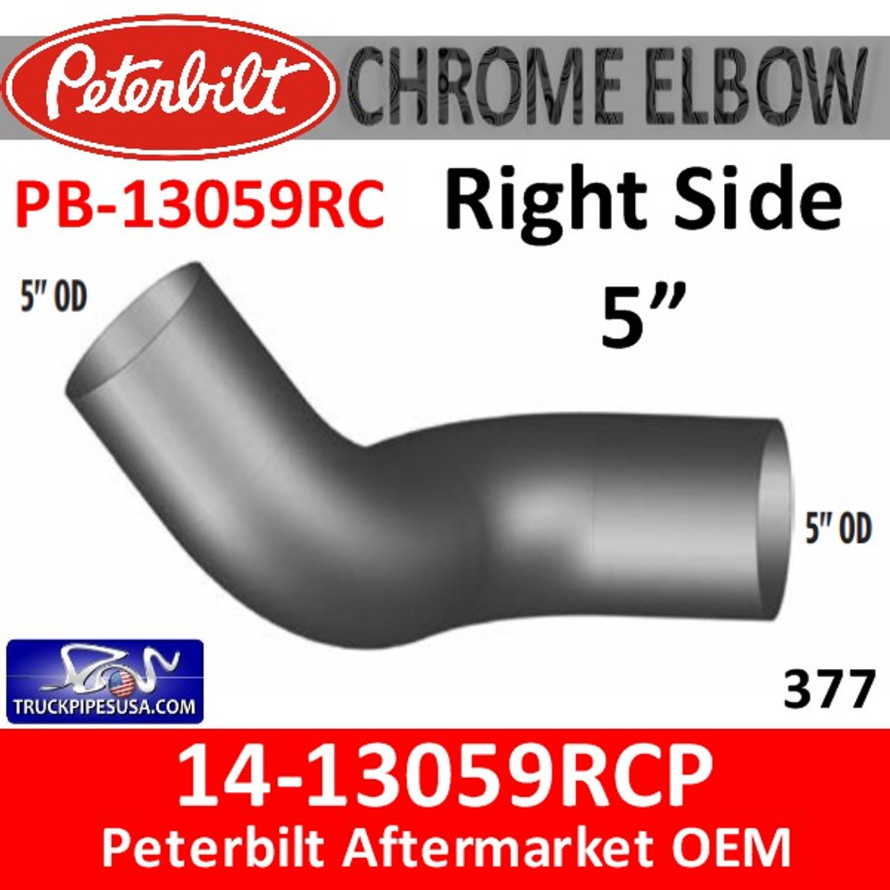 14-13059RCP Peterbilt 377 Right Chrome Exhaust Elbow PB-13059RC