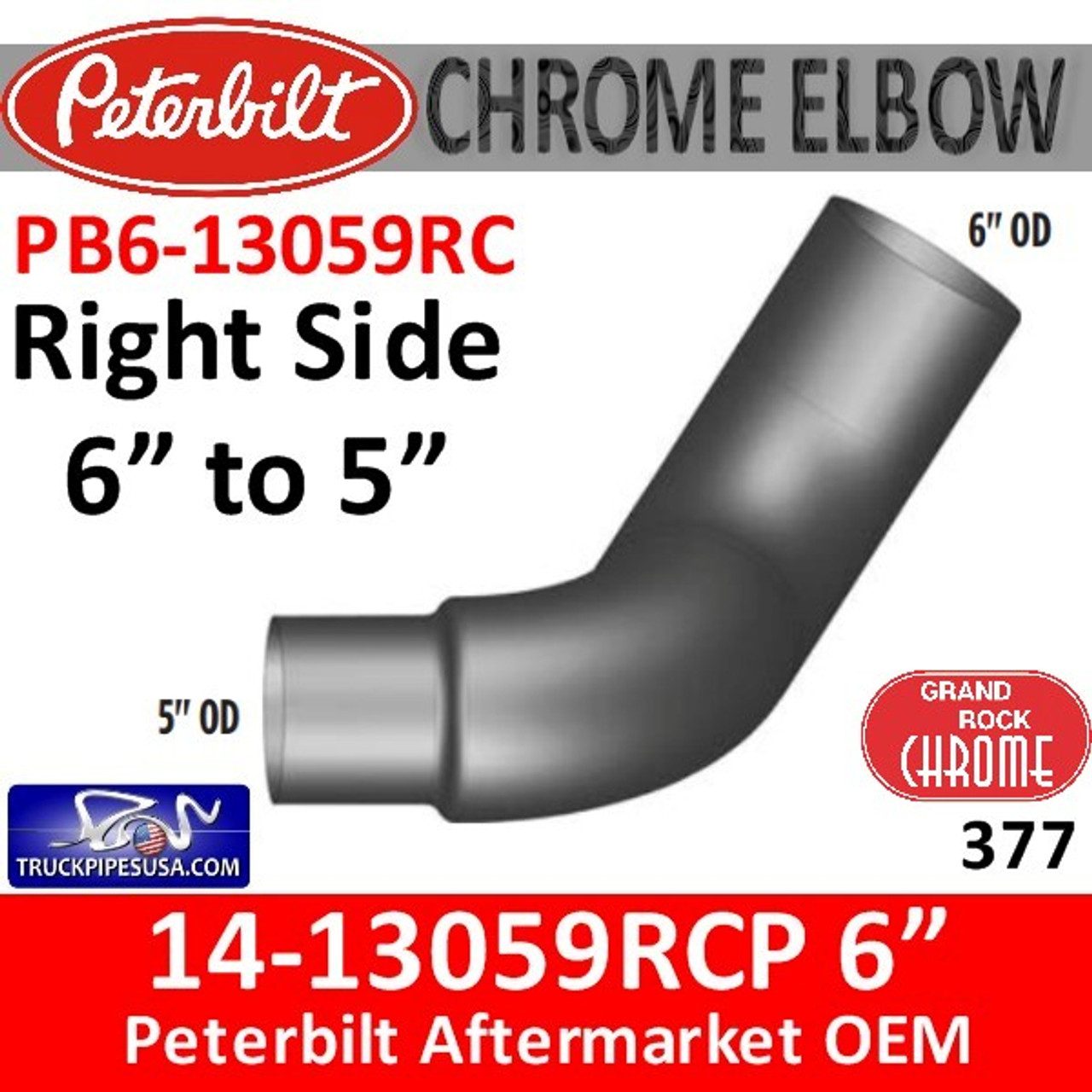 "14-13059RCP Peterbilt 377 6"" to 5"" Right Chrome Elbow PB6-13059RC"