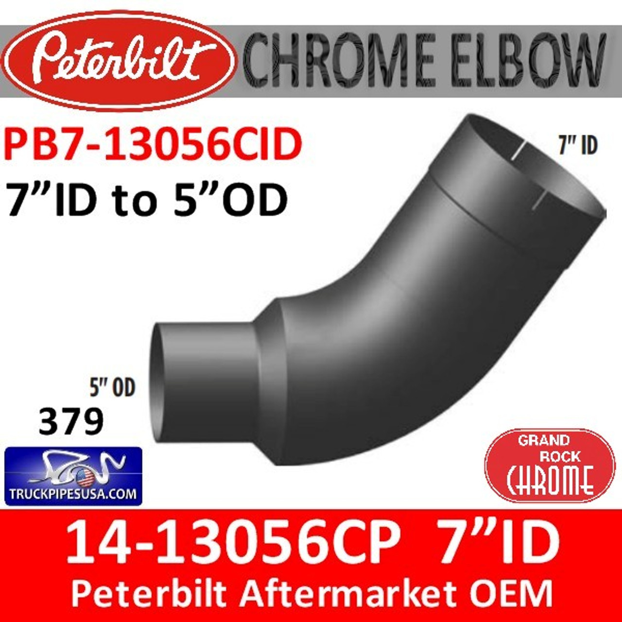 "14-13056 7"" ID to 5"" OD Peterbilt 379 Chrome Elbow PB7-13056CID"
