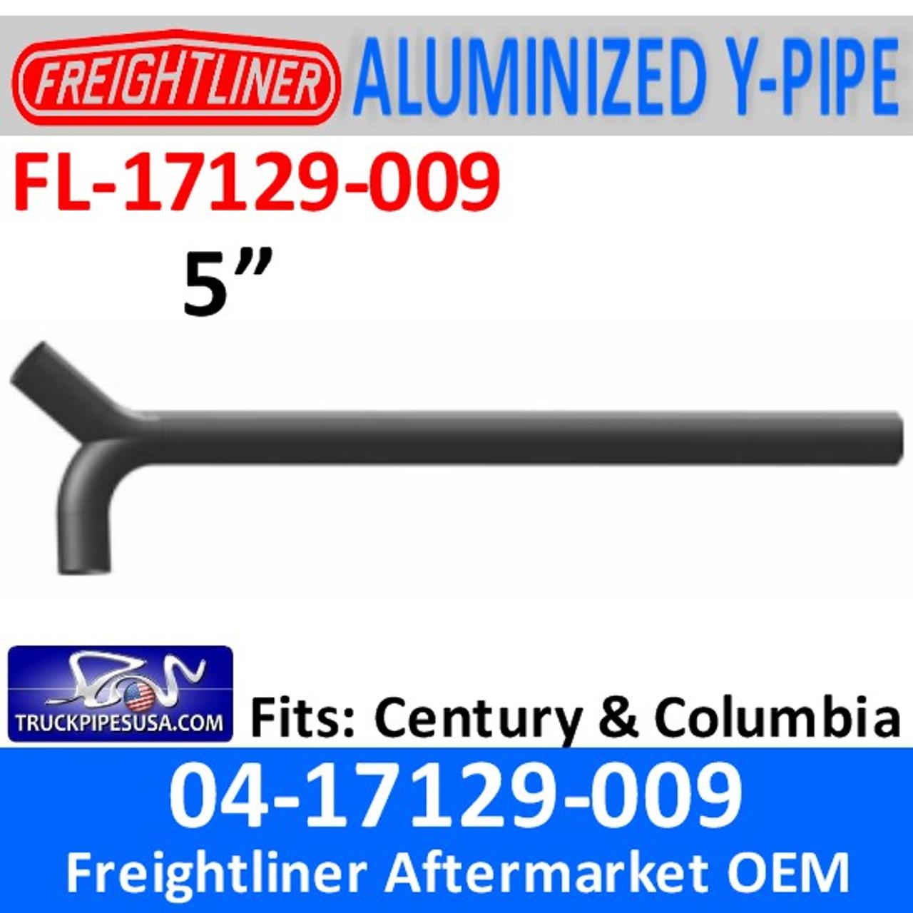 04-17129-009 Freightliner Century or Columbia Y-Pipe FL-17129-009