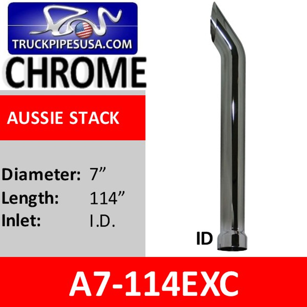 "A7-114EXC | 7"" x 114"" Aussie Cut Chrome exhaust stack pipe"