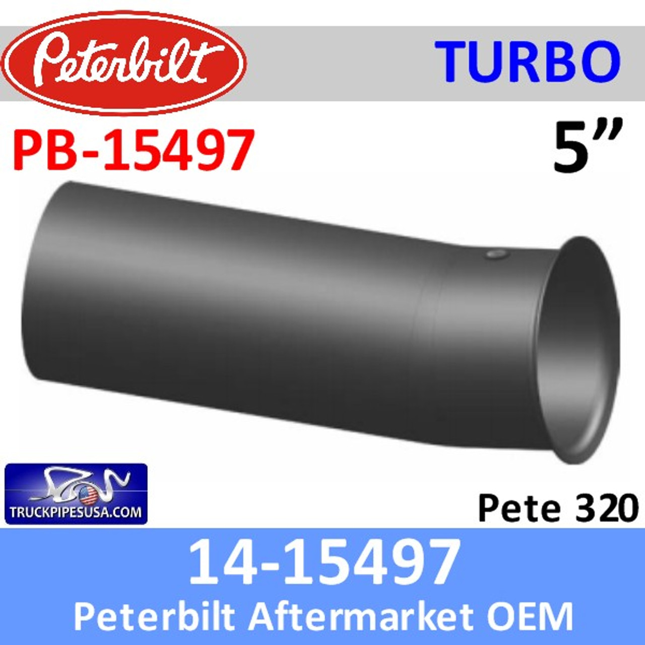 14-15497 Peterbilt 320 Exhaust Turbo Pipe PB-15497
