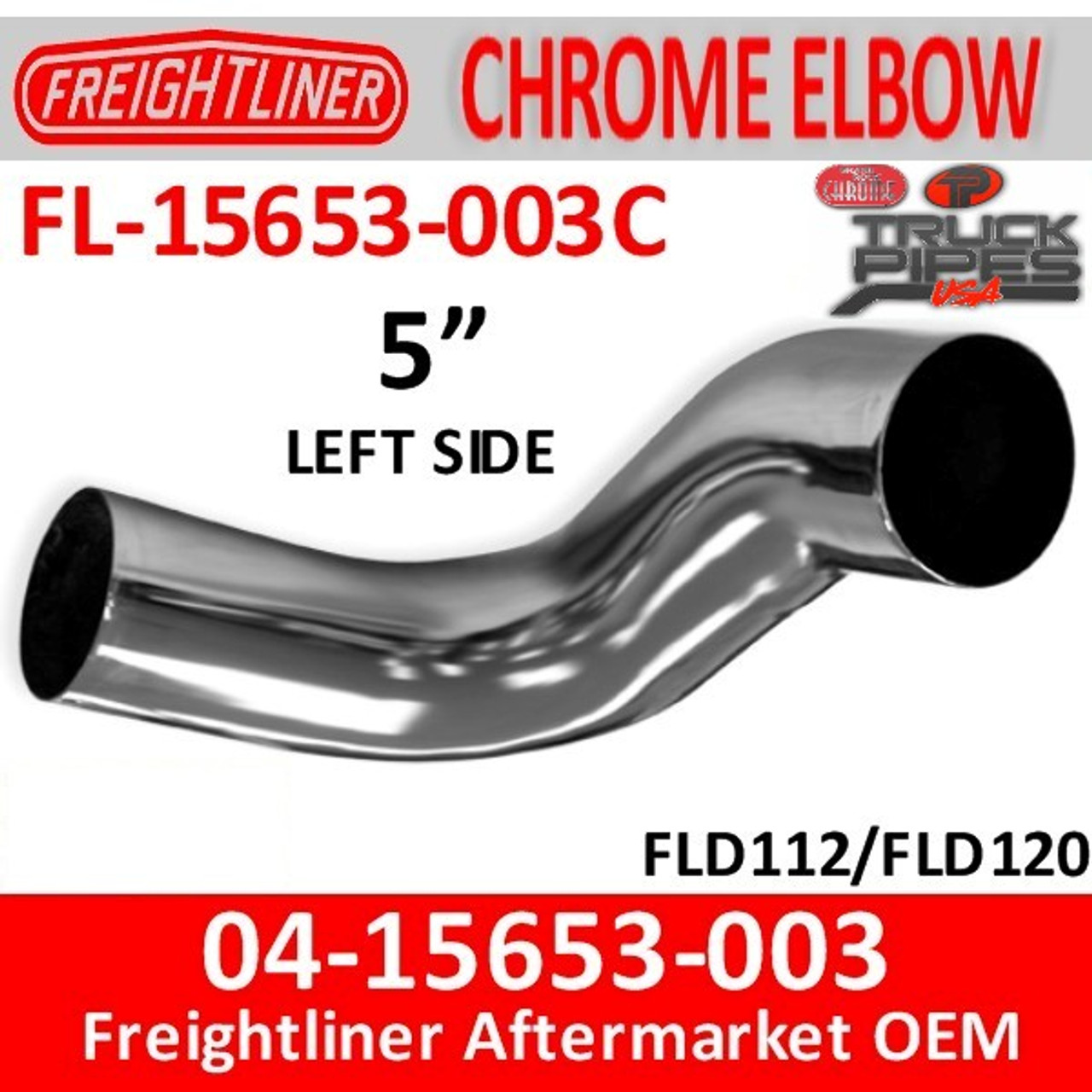 04-15653-003C Freightliner Chrome Left Exhaust Elbow FL-15653-003C