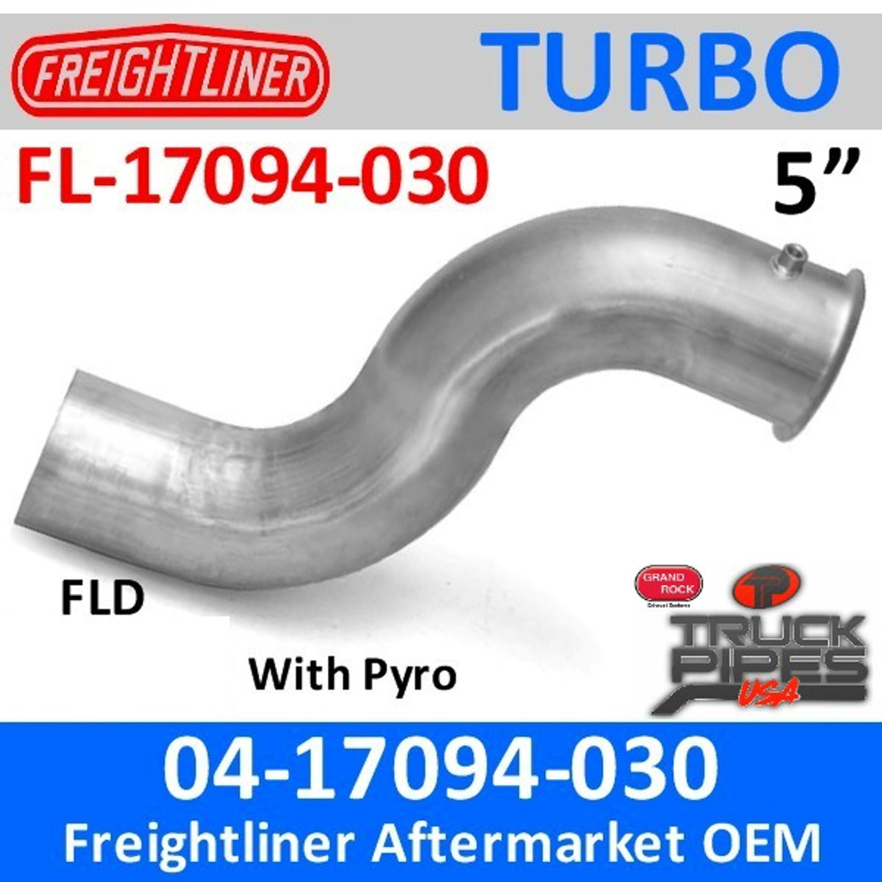04-17094-030 Freightliner Turbo Exhaust Pipe with Pyro FL-17094-030