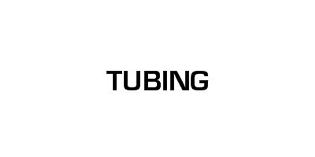 "TUBING 8"""